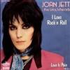 I love rock n' roll - Joan Jett