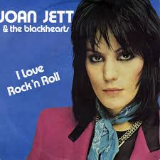 I love rock n' roll – Joan Jett