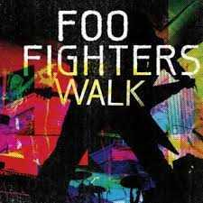 Walk - Foo Fighters