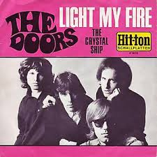 Light my fire – The Doors