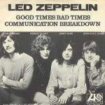 Good times, bad times – Led Zeppelin
