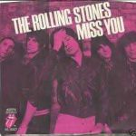 Miss you – The Rolling Stones