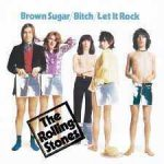 Brown Sugar – The Rolling Stones