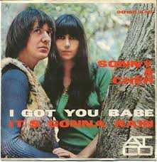 I got you babe - Sonny e Cher