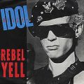 Rebel yell – Billy Idol