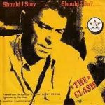 Should I stay or should I go – The Clash