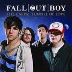 The carpal tunnel of love – Fall Out Boy