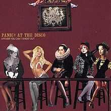 PanicAtTheDisco-A Fever You Can't Sweat Out