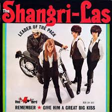 Leader of the pack – The Shangri-Las