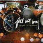 Thnks fr th Mmrs – Fall Out Boy