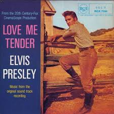 Love me tender – Elvis Presley