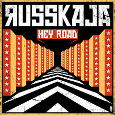 Hey road – Russkaja