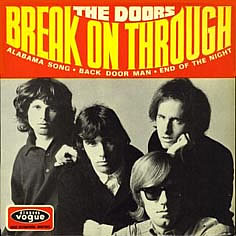 Break on through (to the other side) – The Doors