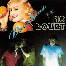 Don't speak – No Doubt