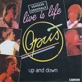 Live is life – Opus