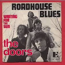 Roadhouse Blues – The Doors