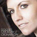 Ordinary day – Dolores O'Riordan