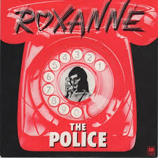 Roxanne – The Police