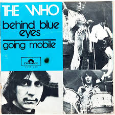 Behind blue eyes – The Who