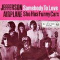 Somebody to love – Jefferson Airplane