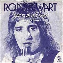 You're in my heart – Rod Stewart