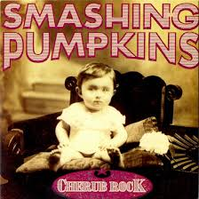 Cherub rock – The Smashing Pumpkins