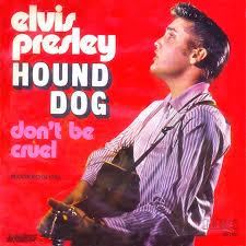 Hound dog – Elvis Presley