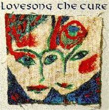 Lovesong – The Cure