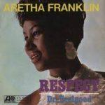 Respect – Aretha Franklin