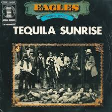 Tequila Sunrise – Eagles