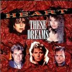 These dreams – Heart