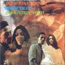 Ike & Tina Turner - River Deep – Mountain High
