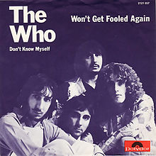 Won't get fooled again – The Who
