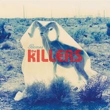 Bones – The Killers