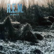 Murmur – REM