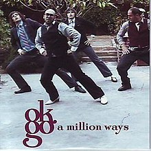 A million ways – OK Go
