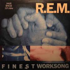 Finest Worksong - REM