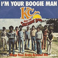 I'm your boogie man – KC and the Sunshine Band