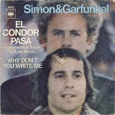 El Cóndor Pasa (If I could) – Simon and Garfunkel