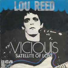 Satellite of love – Lou Reed