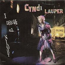 I drove all night – Cyndi Lauper