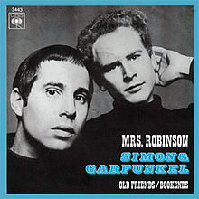 Mrs Robinson – Simon and Garfunkel