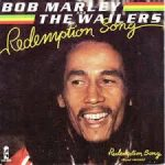 Redemption song – Bob Marley and the Wailers