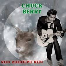 Run Rudolph run – Chuck Berry