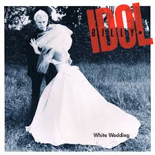 White wedding pt. 1 – Billy Idol