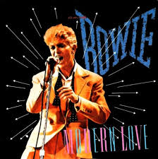Modern love – David Bowie