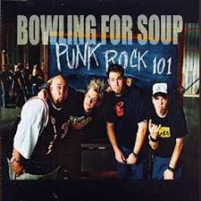 Punk Rock 101 – Bowling For Soup