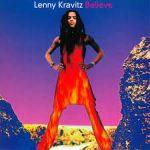 Believe – Lenny Kravitz