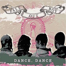 Dance, dance – Fall Out Boy