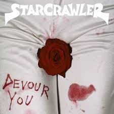 Devour you – Starcrawler